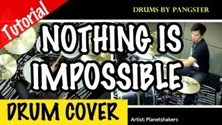 Nothing Is Impossible - Planetshakers (James