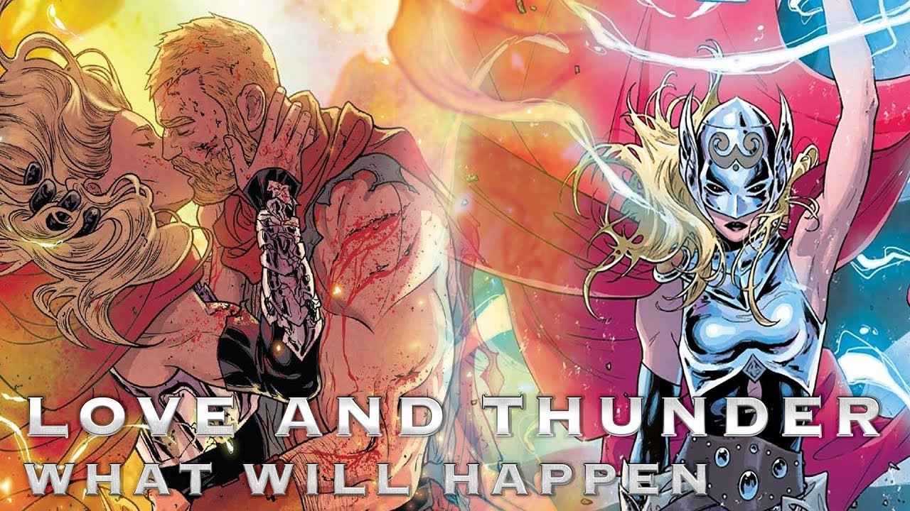 Thor 4 Love And Thunder Phase 4 Comic Breakdown And Predictions