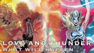 Thor 4 Love and Thunder Phase 4 - Comic Breakdown and Predictions