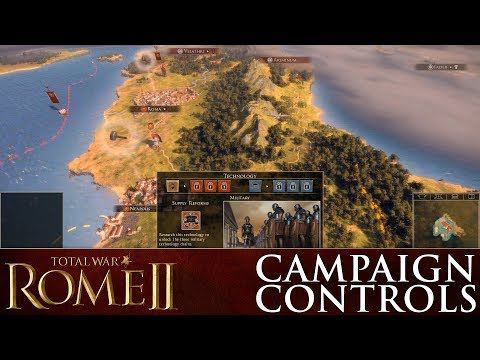 Total War: ROME II – How To Control Your Campaign