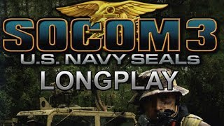 PS2 Longplay [014] - SOCOM 3: U.S. Navy SEALs - All objectives Walkthrough | No commentary
