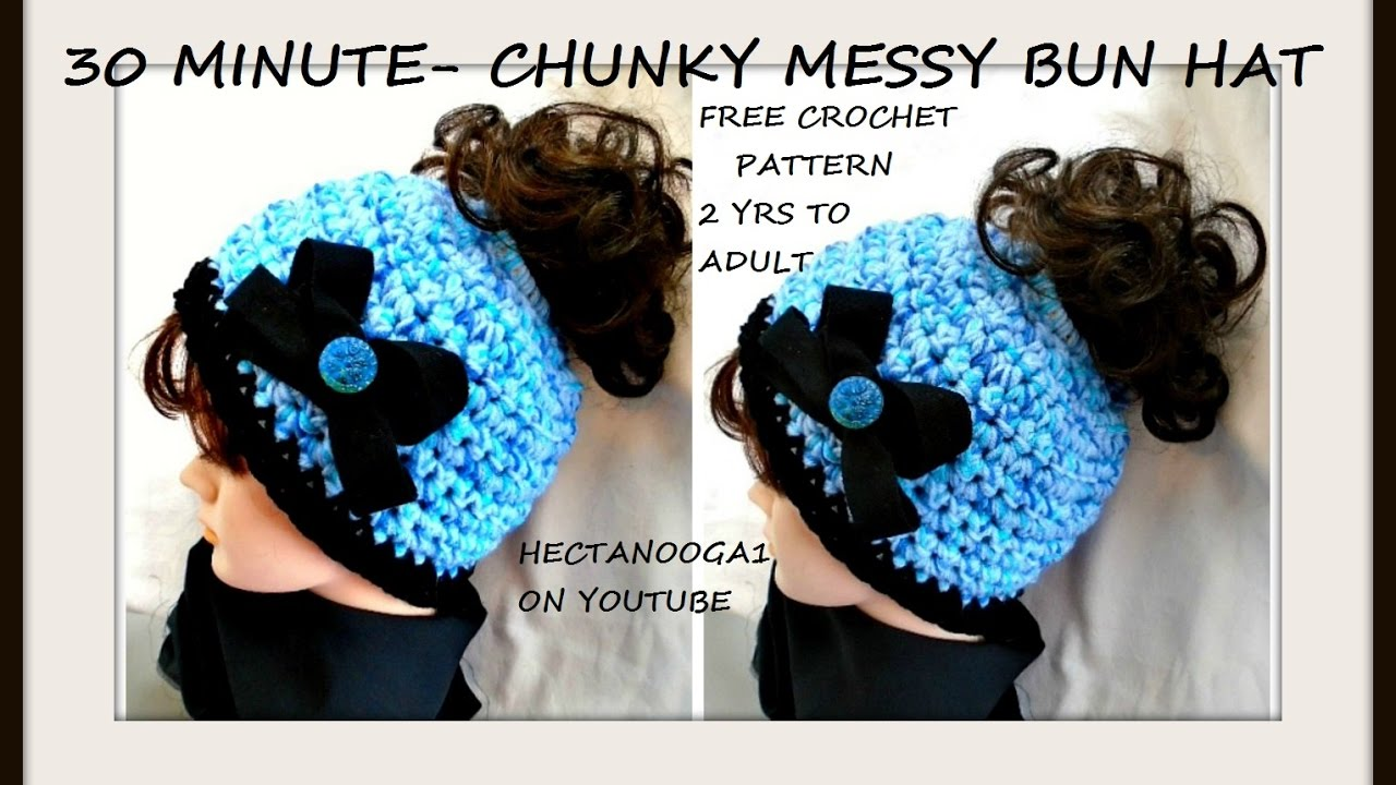 Free crochet pattern 30 minute crochet chunky style messy bun hat free crochet pattern 30 minute crochet chunky style messy bun hat 2 yrs to adult elastic top youtube bankloansurffo Image collections