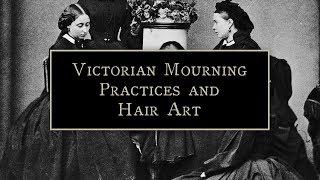 Odd Victorian Mourning Rituals