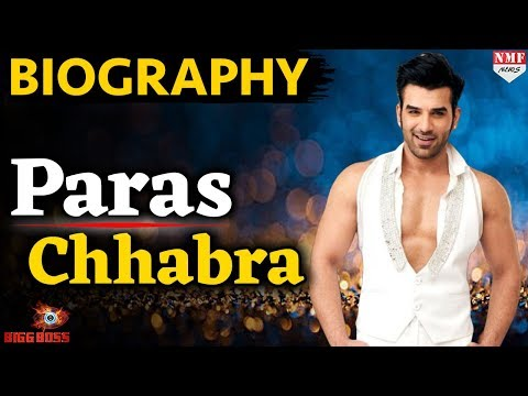 Bigg Boss 13 |  Paras Chhabra Biography  | Salman Khan | NMF News.