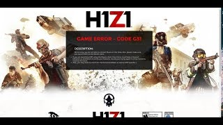 h1z1 error g31 fix -work 100/100(windows 10)