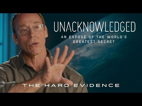 Unacknowledged: The Hard Evidence for UFOS! (2017) Dr. Steven Greer UFO Documentary