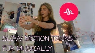 2 SUPER SLOW MOTION TRICKS FÜR MUSICAL.LY UND BESSERE MUSICAL.LY BEWEGUNGEN MACHEN!!!