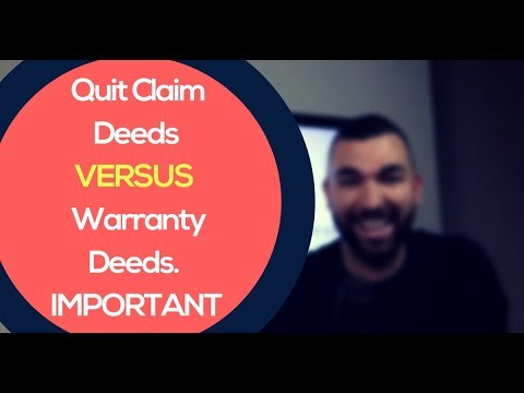 Tax Deed - Quit Claim Deed VS Warranty Deed. What's The Difference?