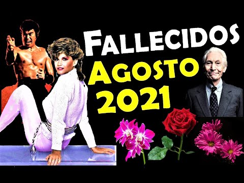Artistas Fallecidos en Agosto del 2021. Relacionados con el cine, la televisión y la música.