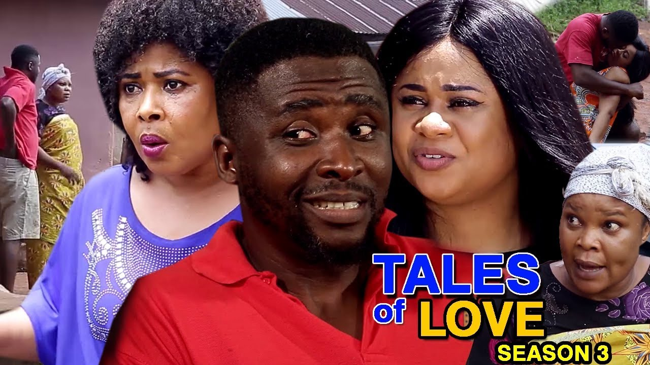 Download Tales Of Love Season 3 - (New Movie) 2018 Latest Nigerian Nollywood Full HD