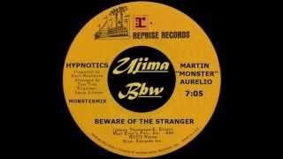 HYPNOTICS - Beware Of The Stranger - REPRISE RECORDS - 1973.wmv