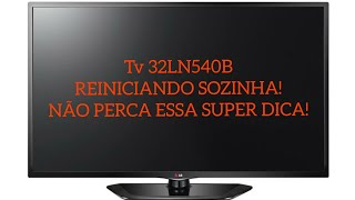 Tv LG 32LN540B reiniciando soz…
