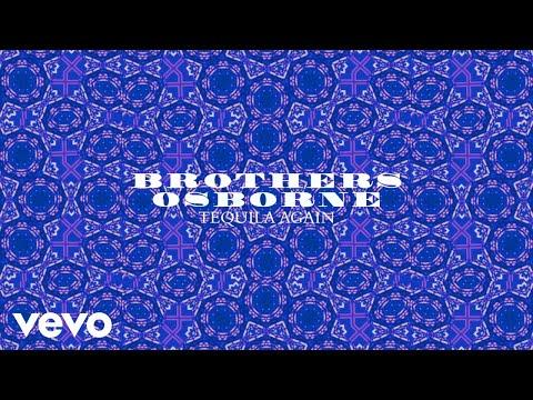 Brothers Osborne - Tequila Again (Audio)