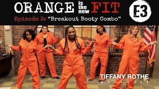 Orange is the New Fit Episode 3 - Breakout Booty Combo​​​ | TiffanyRotheWorkouts​​​