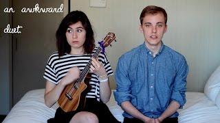 Repeat youtube video An Awkward Duet - feat. Jon Cozart || dodie