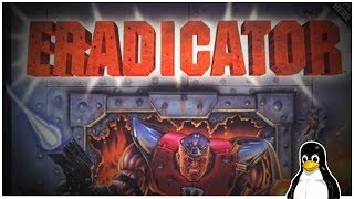 Eradicator - A linux game (DOSbox, Steam)