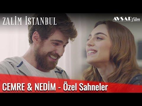 Cemre & Nedim Özel Sahneler - Zalim İstanbul