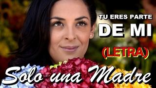 Cancion De Solo Una Madre Rommy Marcovich Parte De Mi Corazon Video Lyric Youtube
