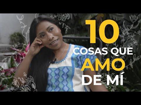 10 cosas que amo de mí - Yalitza Aparicio