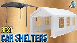 7 Best Car Shelters 2017