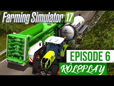 Farming Simulator 17 | La Ferme Familiale | Episode 6 | ON ARRIVE ! (RôlePlay)