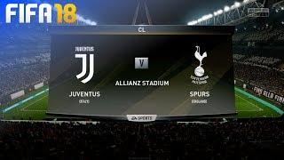 FIFA 18 - Juventus vs. Tottenham Hotspur @ Allianz Stadium