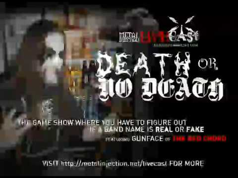 Death or No Death Gameshow w/Gunface of THE RED CHORD on Metal Injection Livecast
