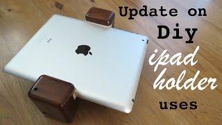 Update On My Diy Wooden Ipad Holder