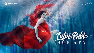 Lidia Buble - Sub apa (official video)