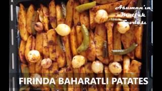 Çok Kolay Fırında Baharatlı Patates Tarifi - Fırında Patates Nasıl Yapılır?