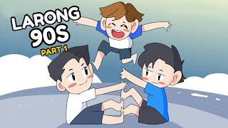 LARONG 90s || Pinoy Animation