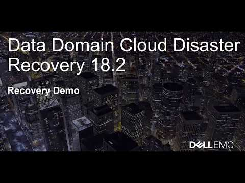 Data Domain Cloud Disaster Recovery - Recovery Demo