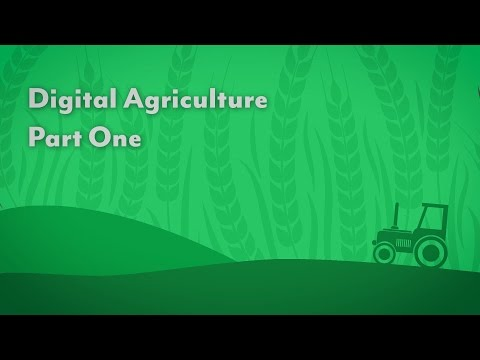 Digital Agriculture Part One