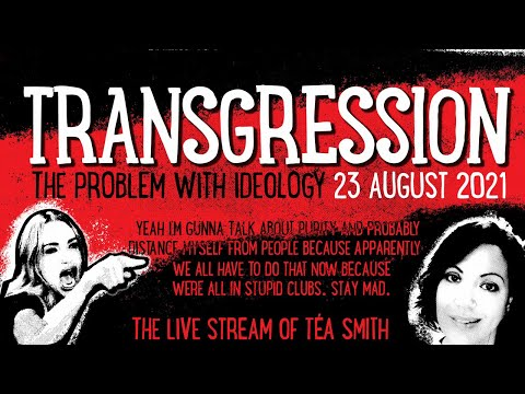 Transgression: The Problem with Ideology