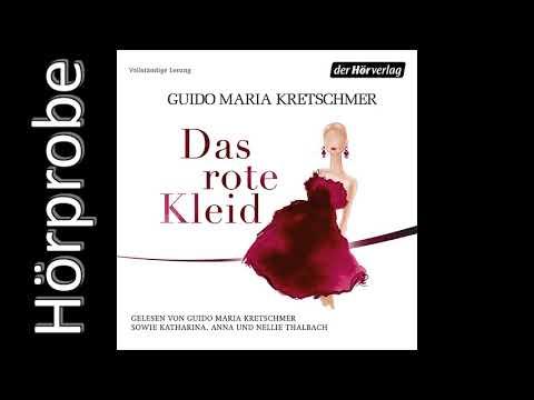 half off 4fecb 655fb GUIDO MARIA KRETSCHMER: Das rote Kleid (Hörprobe)