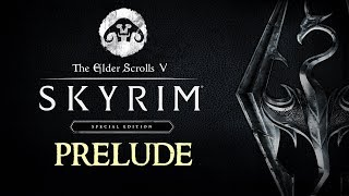 SKYRIM - Special Edition #Prelude | Let's Play
