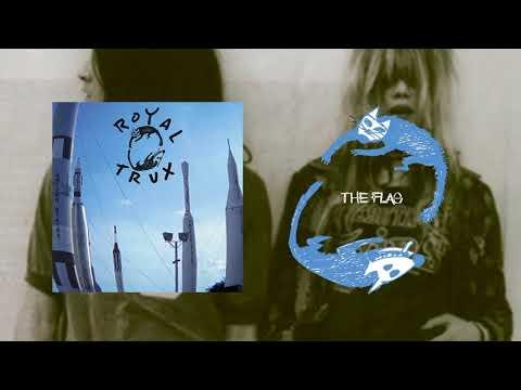 Royal Trux - The Flag (Official Audio)