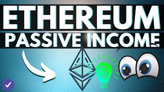 How to EARN Passive Income with Ethereum 2.0?