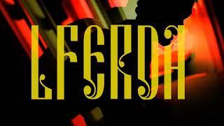 Смотреть клип Lferda - 0 Puta