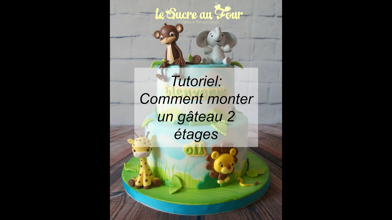 Tutoriel comment faire un g teau 2 tages youtube - Comment faire un gateau ...