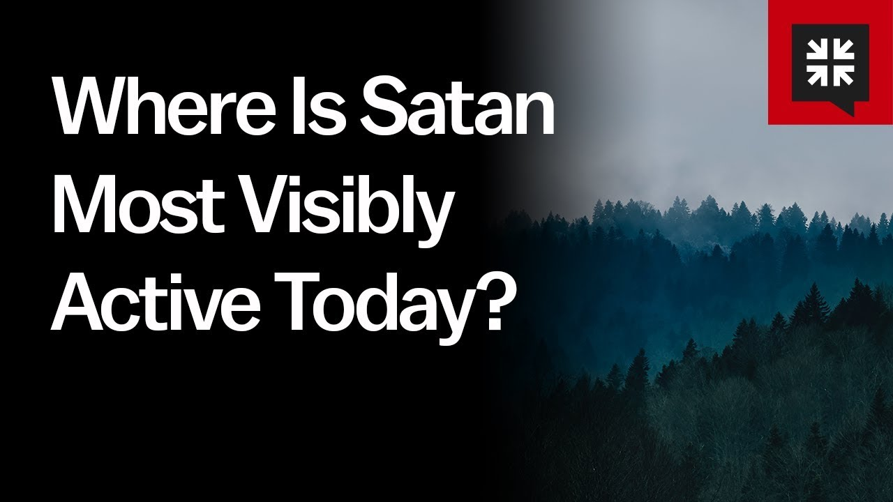 Where Is Satan Most Visibly Active Today? // Ask Pastor John