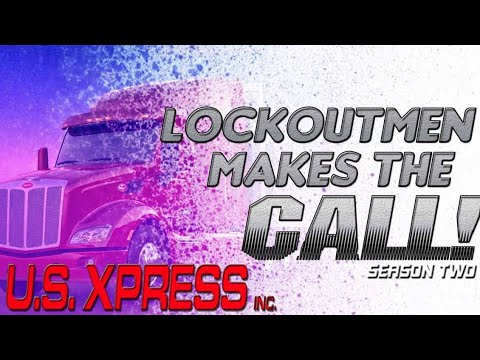 Lockout Makes The Call To:   U.S. Xpress (2018)