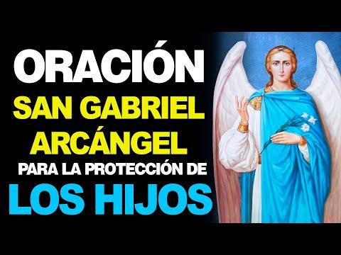🙏 Oración al Arcángel San Gabriel para la PROTECCIÓN DE LOS HIJOS 👨👩👧👧