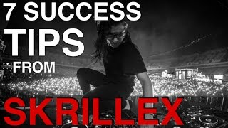 Skrillex's 7 Tips To Success