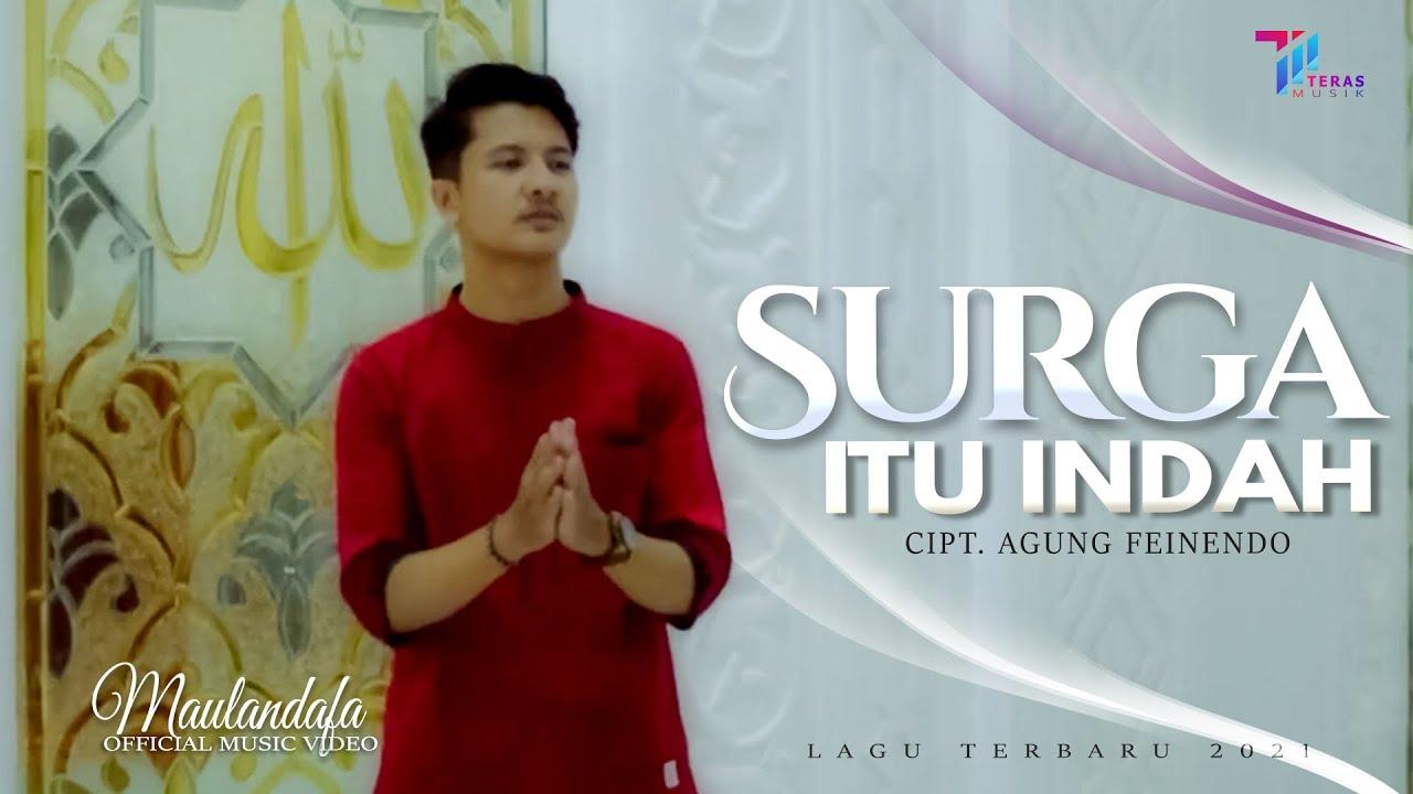 Lagu Religi MAULANDAFA - SURGA ITU INDAH (Official Video)