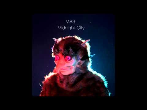 M83 ~ Midnight City (HQ)