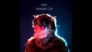 M83 ~ Midnight City (HQ) Lyrics