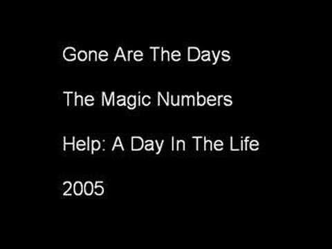 The Magic Numbers - Gone Are The Days