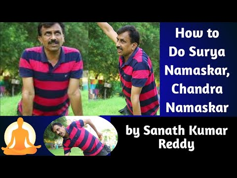 how to do surya namaskar chandra namaskar  sanath kumar