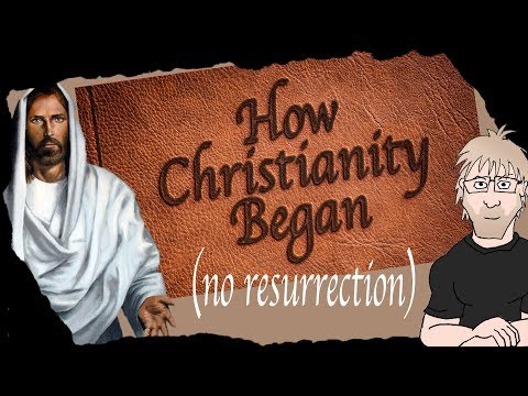 How Christianity (Probably) Began... No Resurrection Required